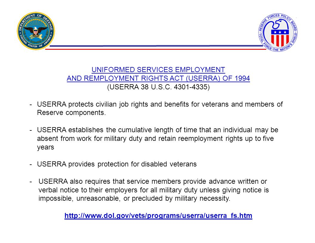 UNIFORMED SERVICES EMPLOYMENT AND REMPLOYMENT RIGHTS ACT (USERRA) OF 1994