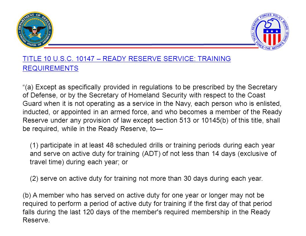 TITLE 10 U.S.C. 10147 – READY RESERVE SERVICE: TRAINING REQUIREMENTS