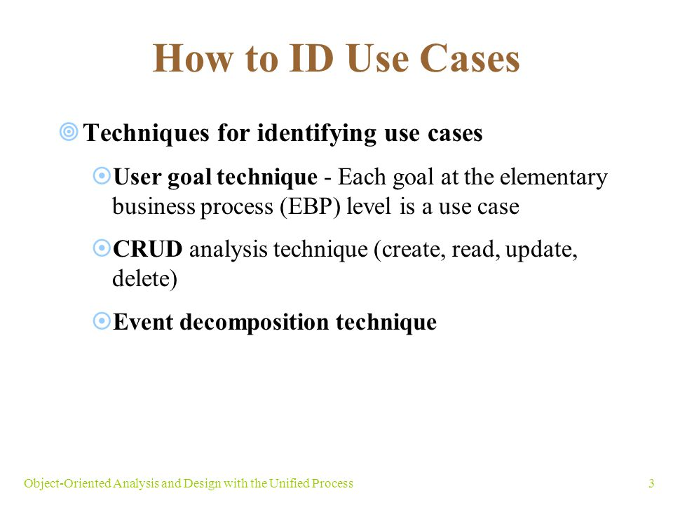 How to ID Use Cases Techniques for identifying use cases