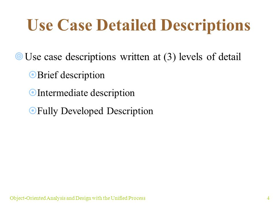 Use Case Detailed Descriptions