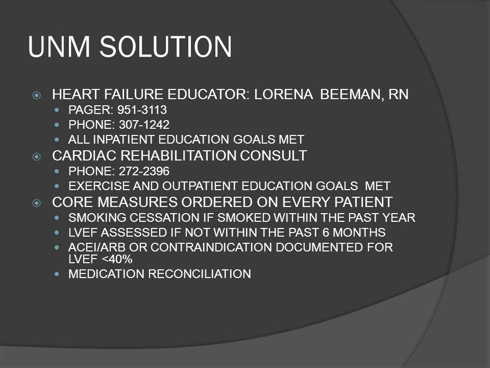 UNM SOLUTION HEART FAILURE EDUCATOR: LORENA BEEMAN, RN