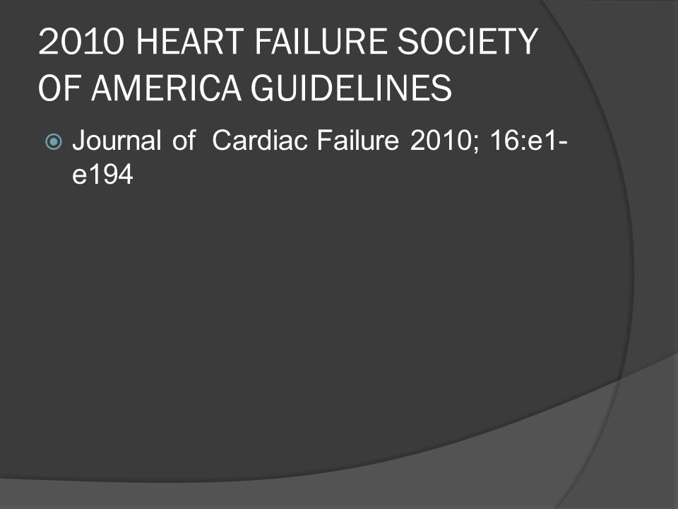 2010 HEART FAILURE SOCIETY OF AMERICA GUIDELINES