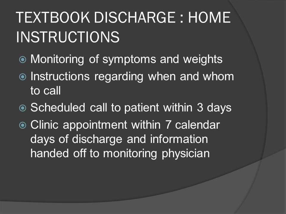 TEXTBOOK DISCHARGE : HOME INSTRUCTIONS