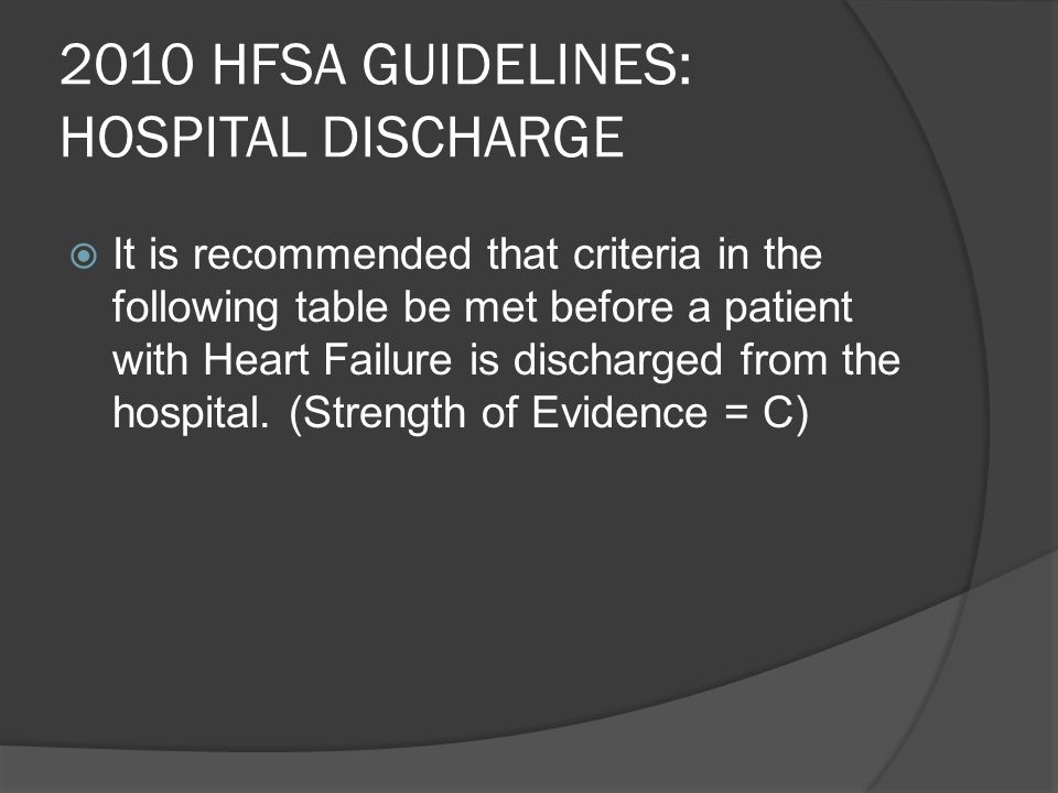2010 HFSA GUIDELINES: HOSPITAL DISCHARGE