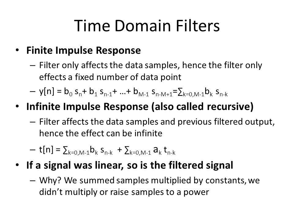 Time Domain Filters Finite Impulse Response