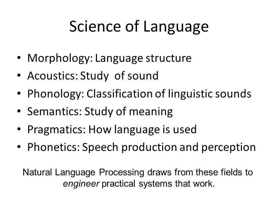 Science of Language Morphology: Language structure