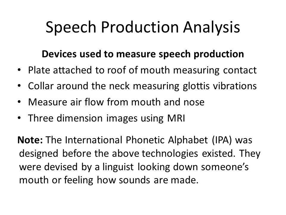 Speech Production Analysis