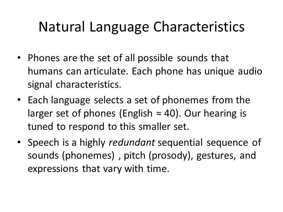 Natural Language Characteristics