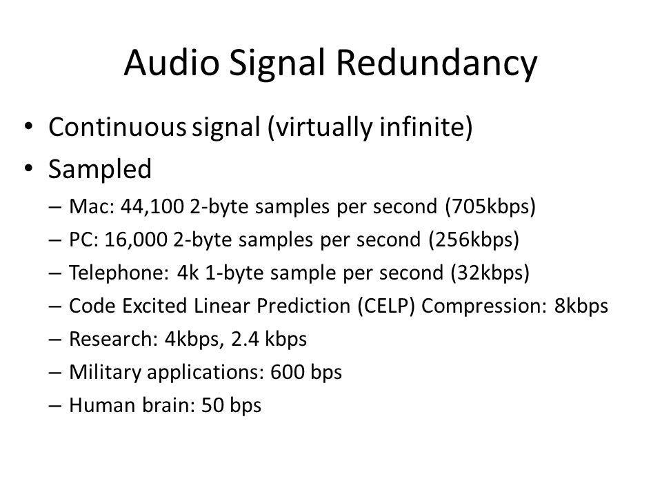 Audio Signal Redundancy