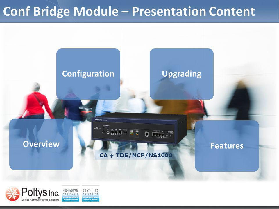 Conf Bridge Module – Presentation Content
