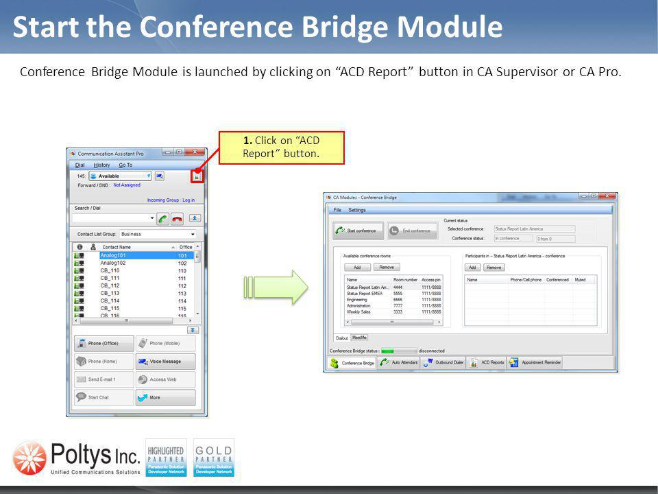 Start the Conference Bridge Module