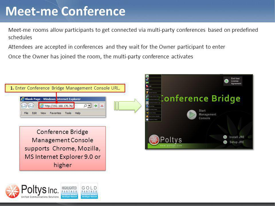 1. Enter Conference Bridge Management Console URL.