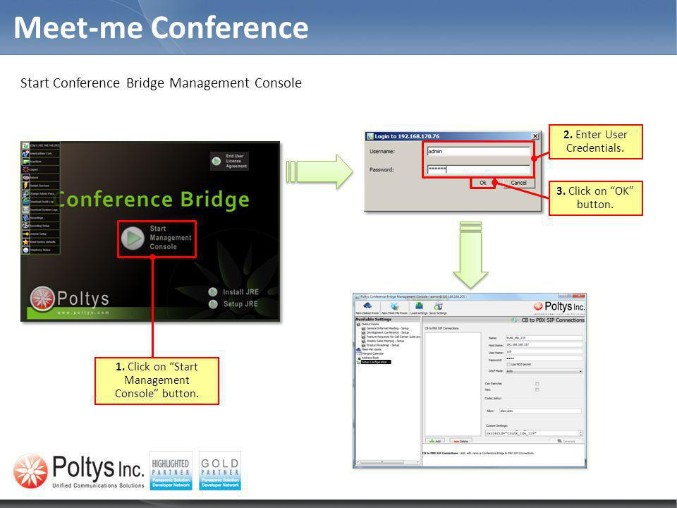 Meet-me Conference Start Conference Bridge Management Console