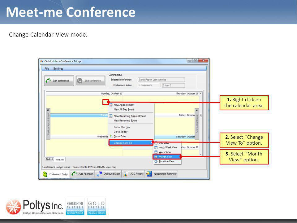 Meet-me Conference Change Calendar View mode.