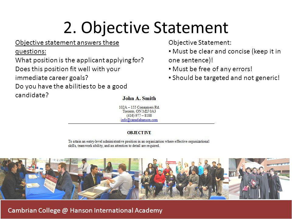2. Objective Statement Objective statement answers these questions:
