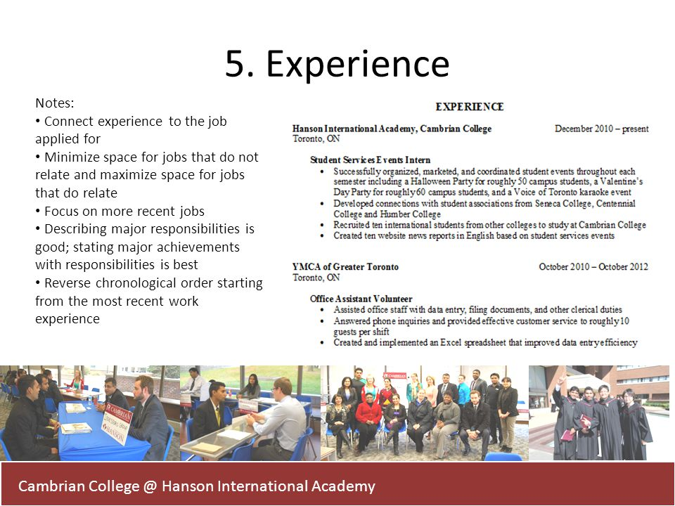 5. Experience Cambrian College @ Hanson International Academy Notes: