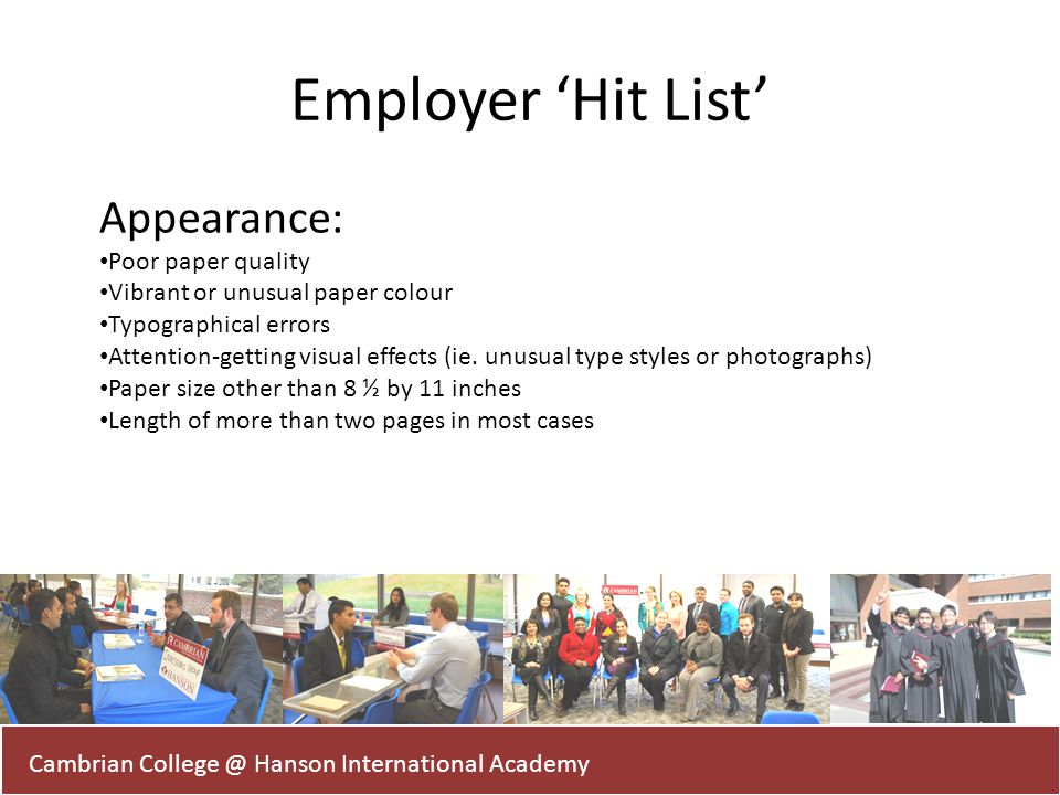 Employer 'Hit List' Appearance: Poor paper quality