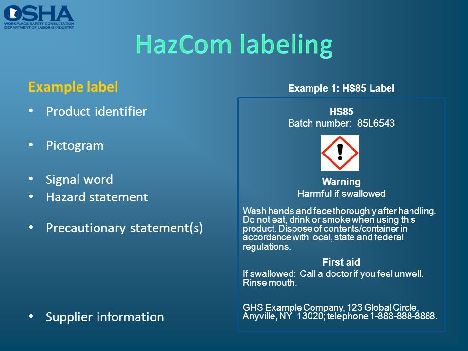 HazCom labeling Example label Product identifier Pictogram Signal word