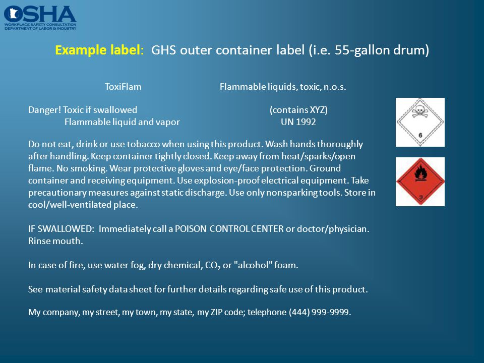 Example label: GHS outer container label (i.e. 55-gallon drum)