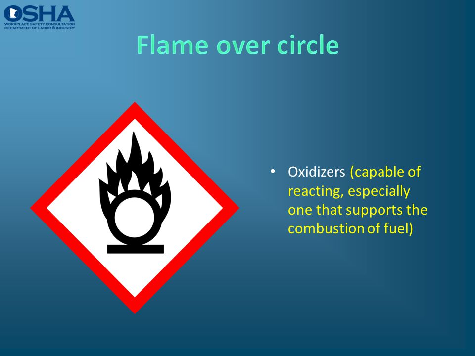 Flame over circle Oxidizers (capable of reacting, especially one that supports the combustion of fuel)