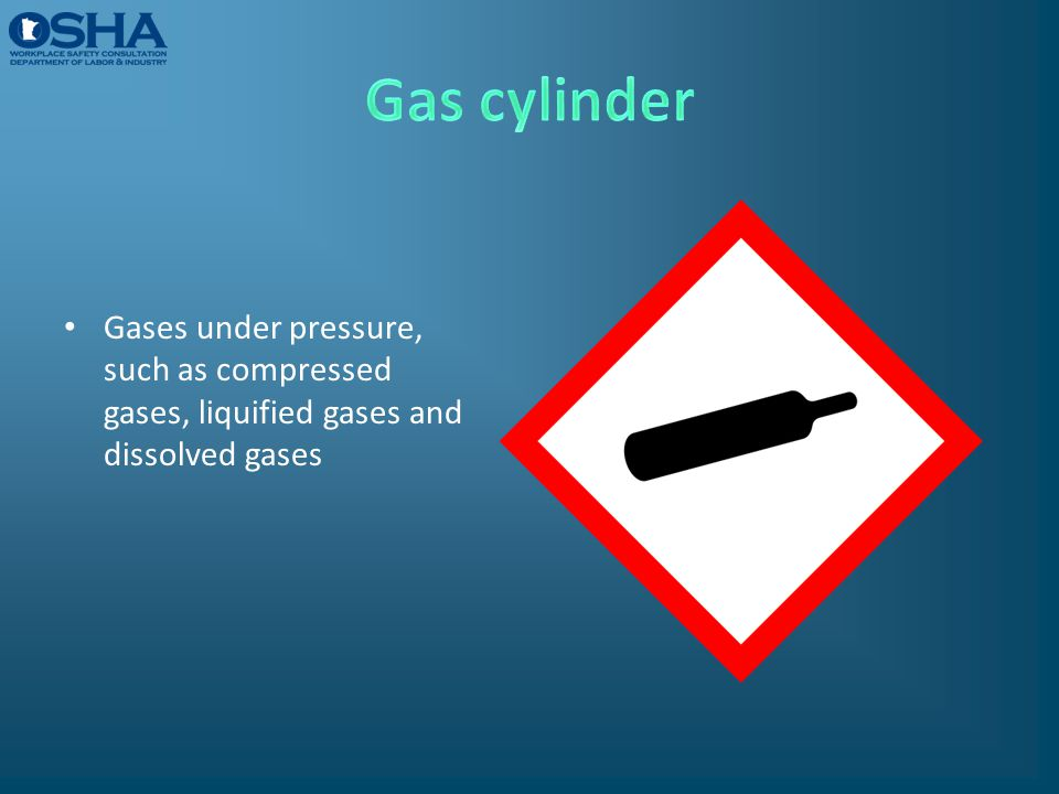 Gas cylinder Gases under pressure, such as compressed gases, liquified gases and dissolved gases.