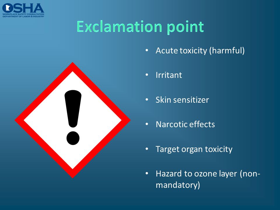 Exclamation point Acute toxicity (harmful) Irritant Skin sensitizer