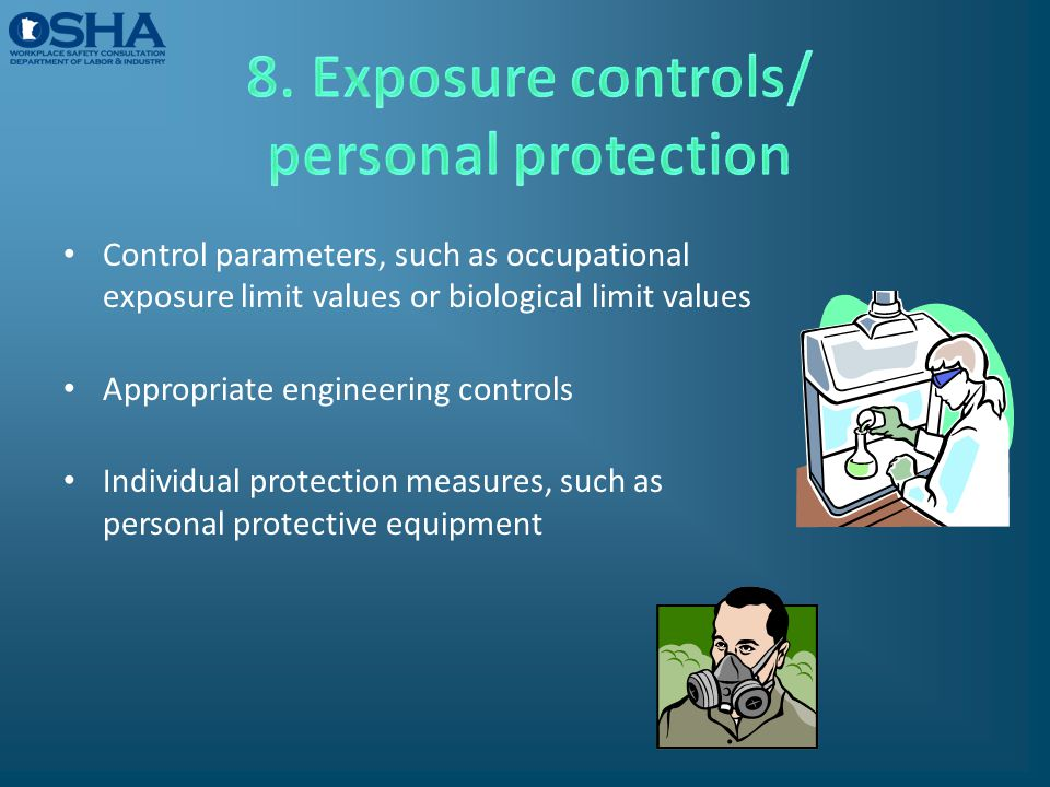 8. Exposure controls/ personal protection