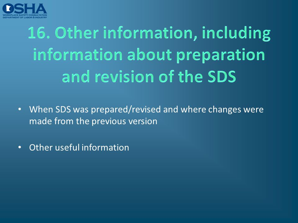 16. Other information, including information about preparation and revision of the SDS