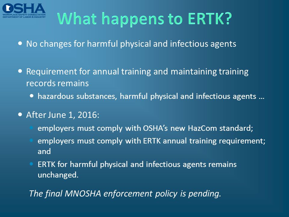 What happens to ERTK No changes for harmful physical and infectious agents.
