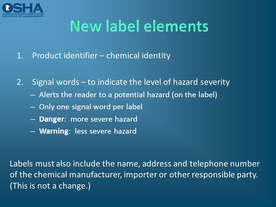 New label elements Product identifier – chemical identity