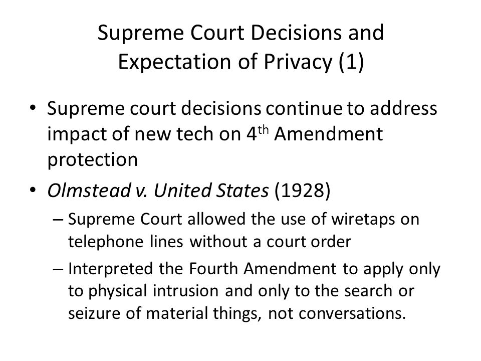 Supreme Court Decisions and Expectation of Privacy (1)