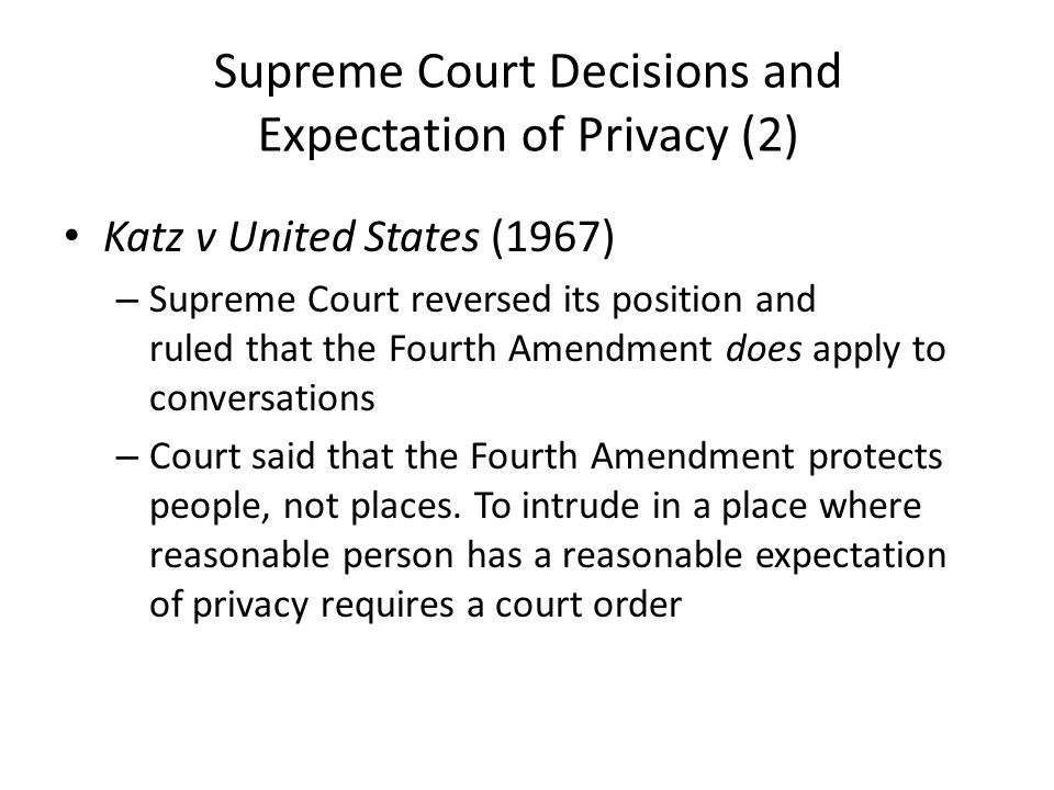 Supreme Court Decisions and Expectation of Privacy (2)