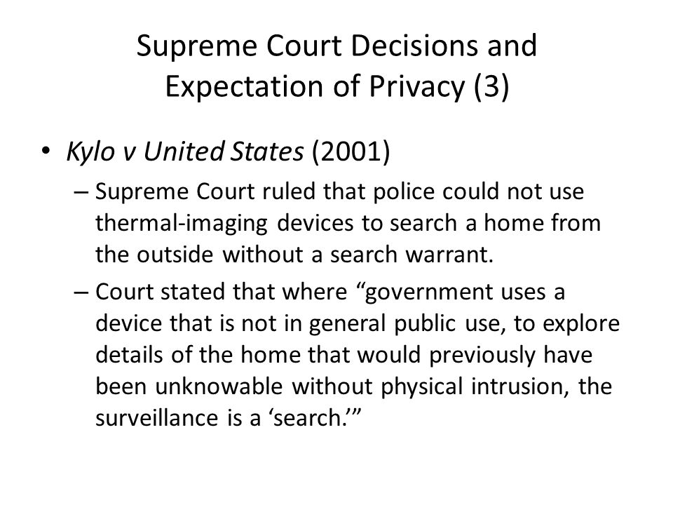 Supreme Court Decisions and Expectation of Privacy (3)