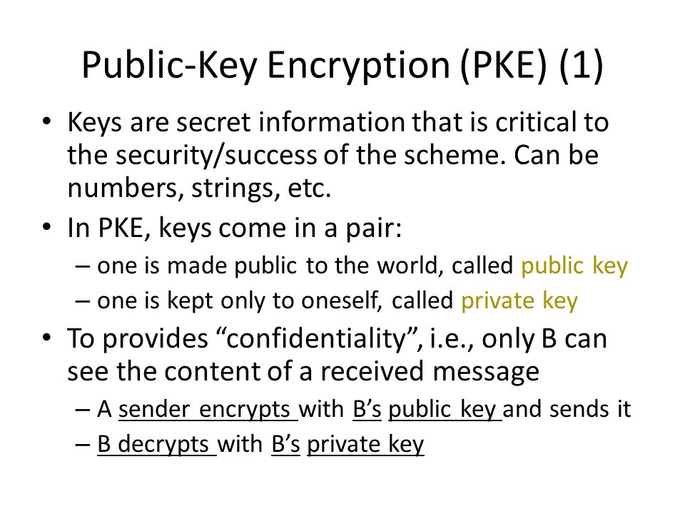 Public-Key Encryption (PKE) (1)