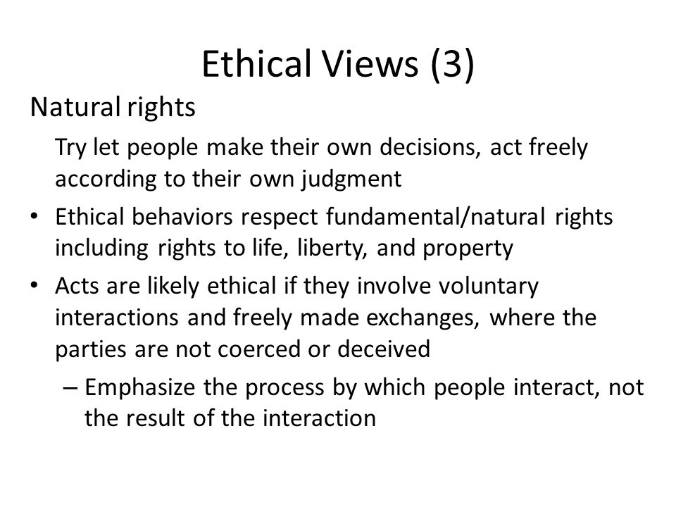 Ethical Views (3) Natural rights