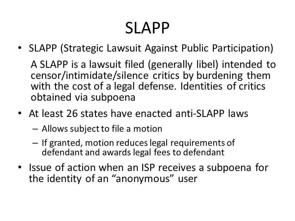 SLAPP SLAPP (Strategic Lawsuit Against Public Participation)