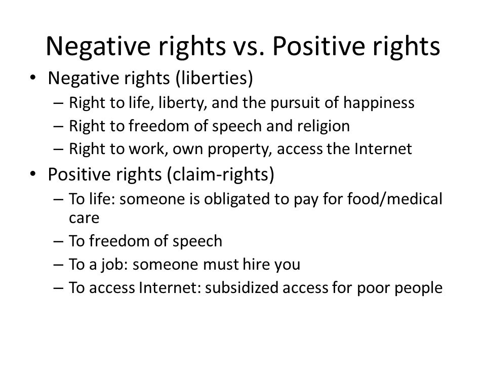 Negative rights vs. Positive rights