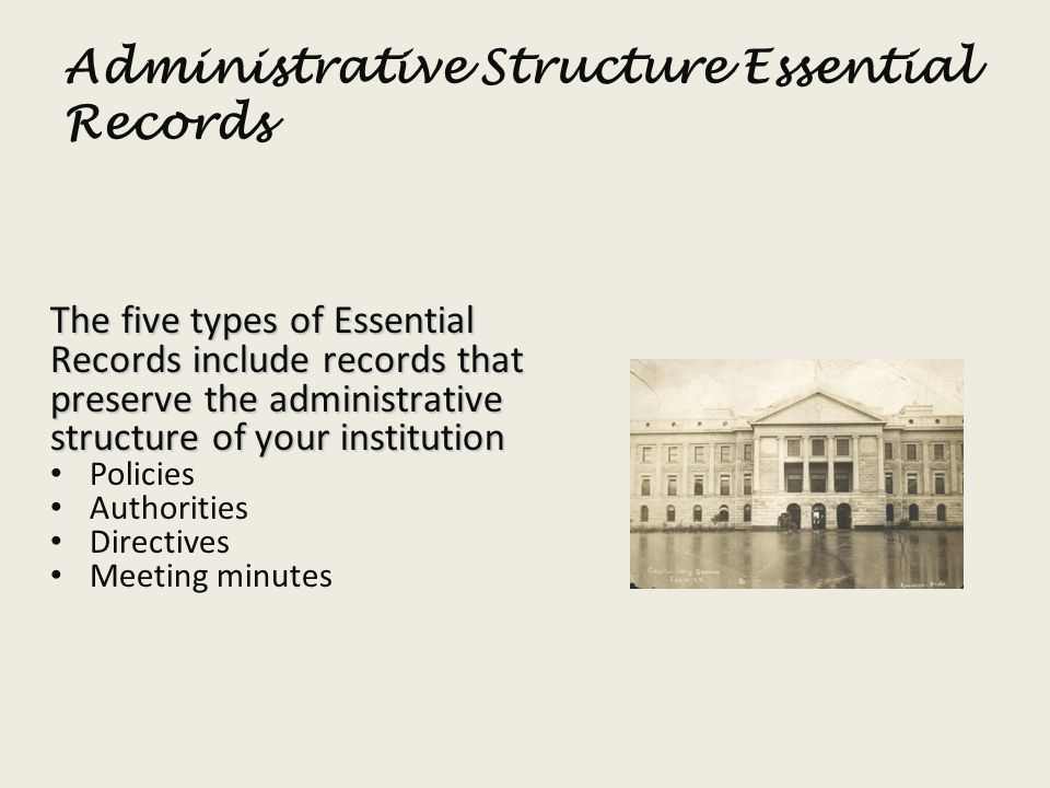 Administrative Structure Essential Records