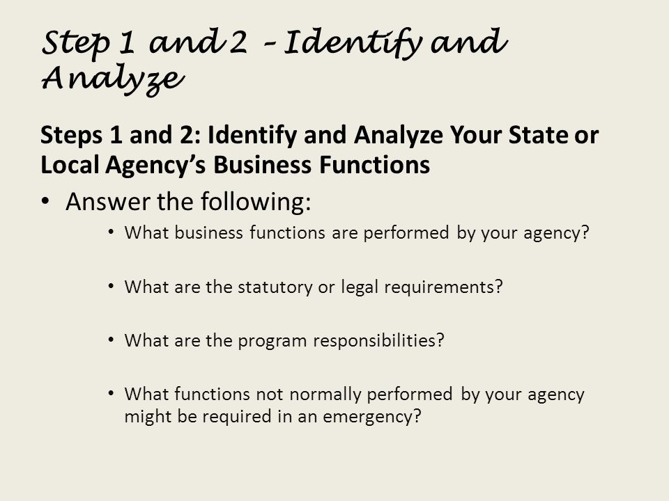Step 1 and 2 – Identify and Analyze