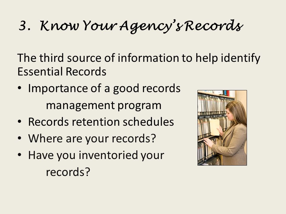 3. Know Your Agency's Records