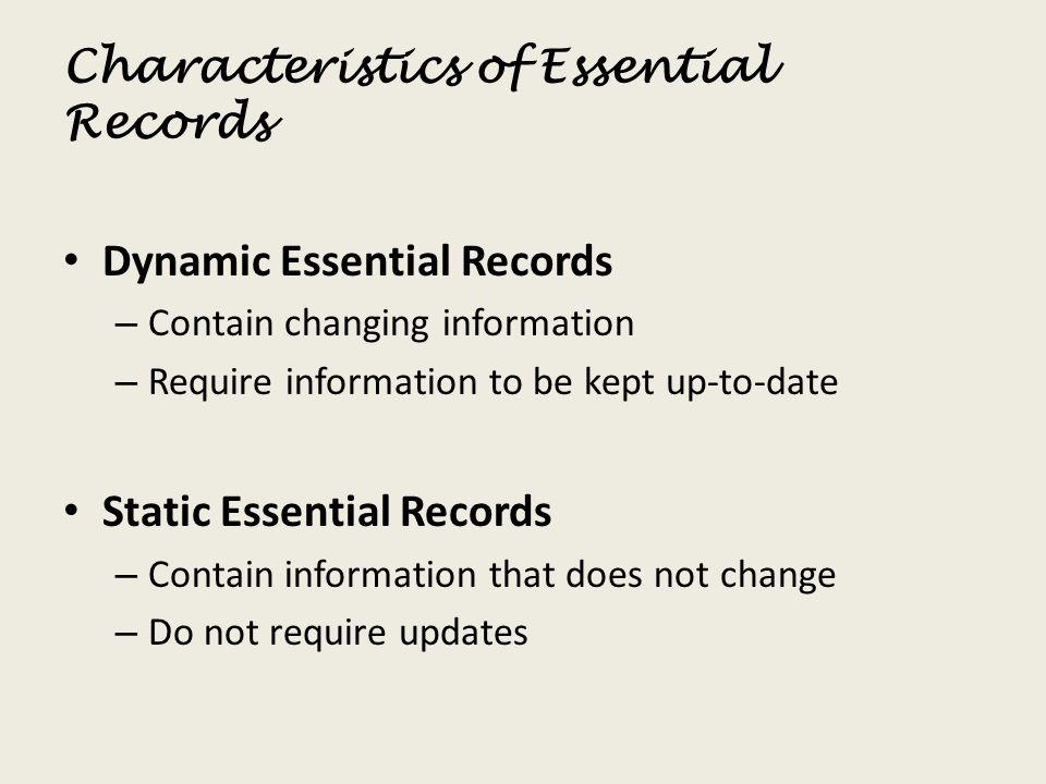 Characteristics of Essential Records