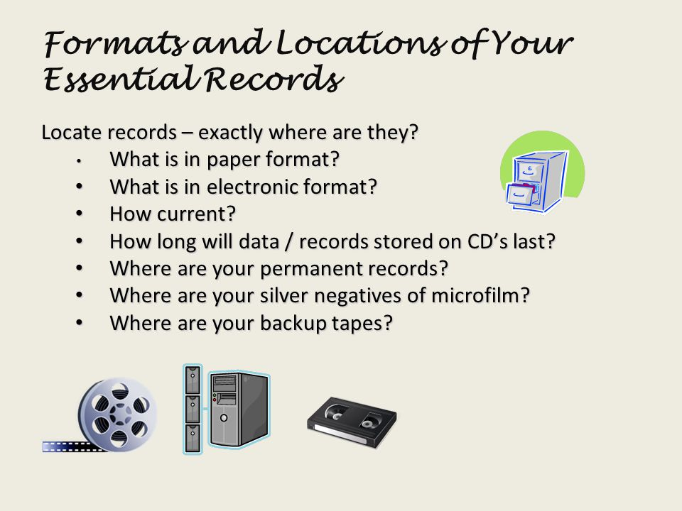 Formats and Locations of Your Essential Records