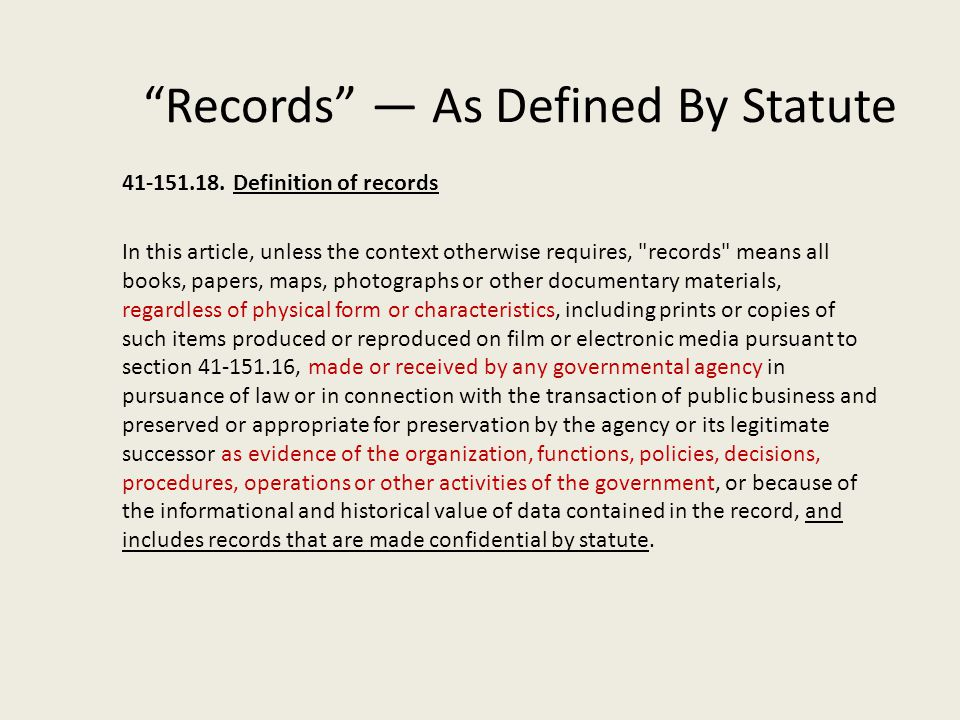 Records — As Defined By Statute