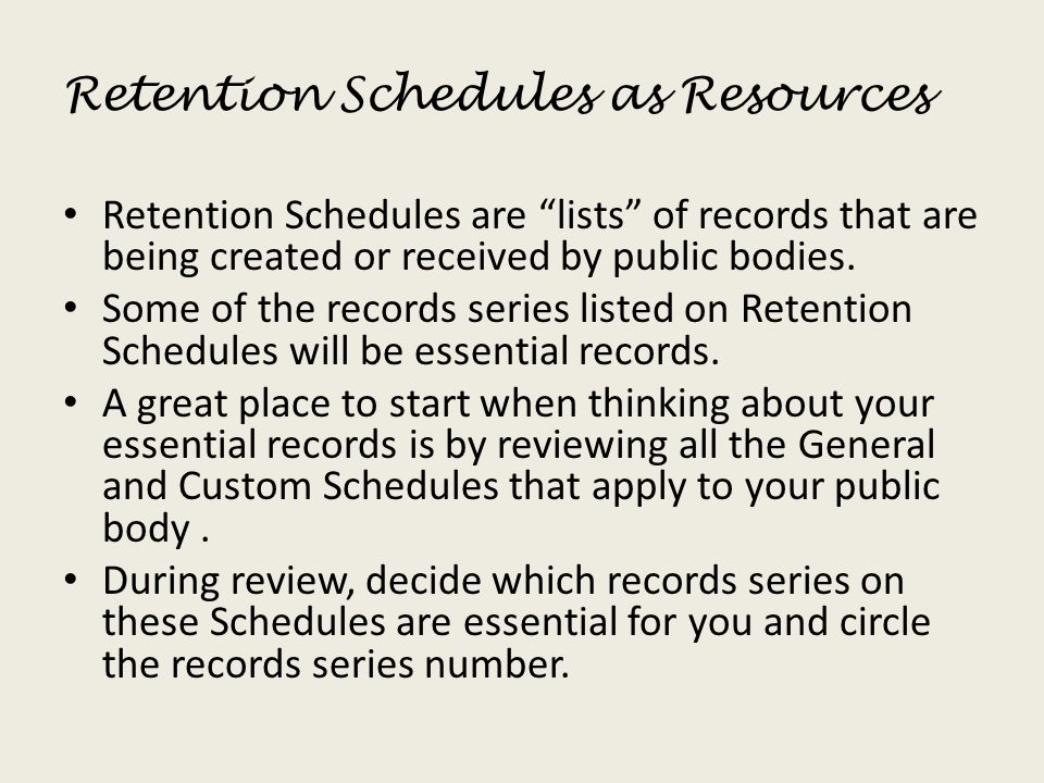 Retention Schedules as Resources