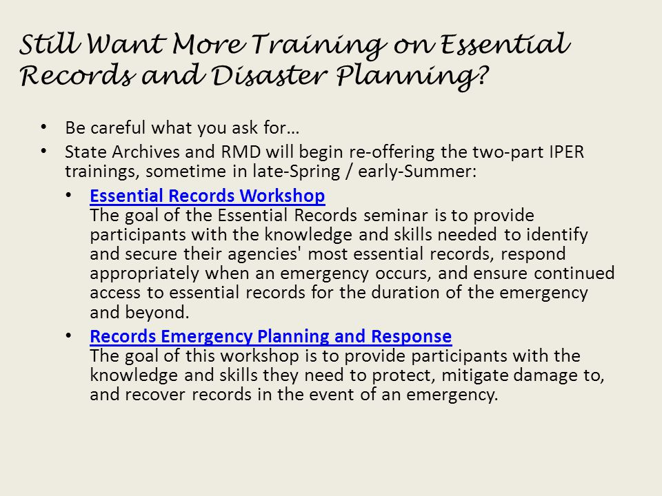 Still Want More Training on Essential Records and Disaster Planning
