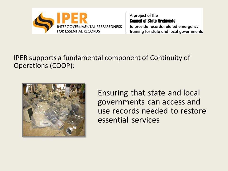 IPER supports a fundamental component of Continuity of Operations (COOP):