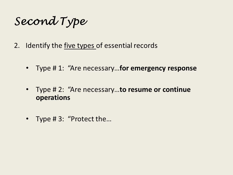 Second Type Identify the five types of essential records