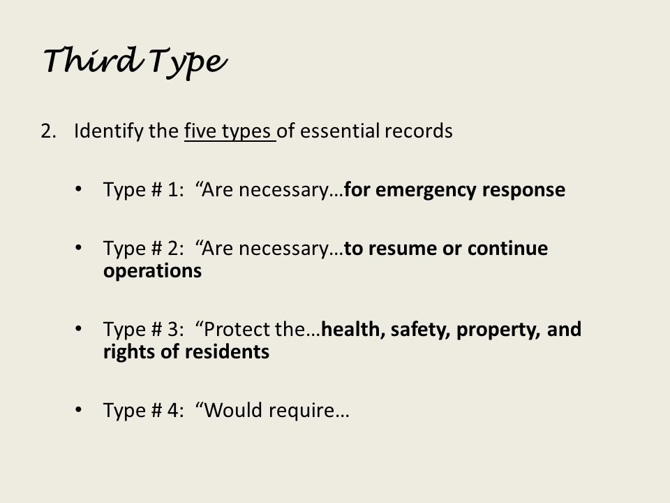 Third Type Identify the five types of essential records
