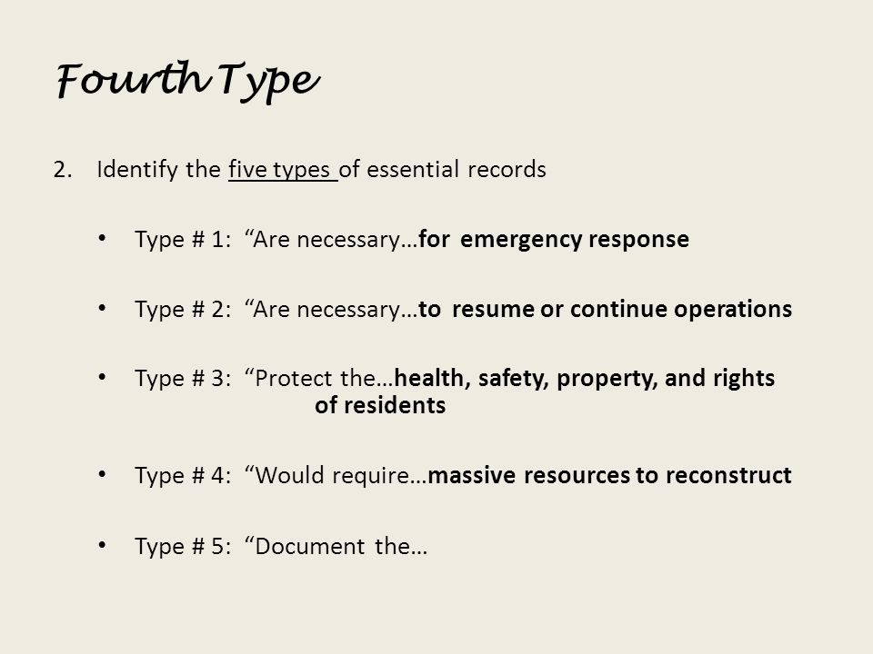 Fourth Type Identify the five types of essential records