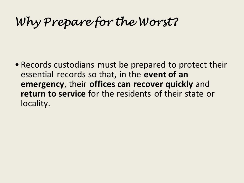 Why Prepare for the Worst